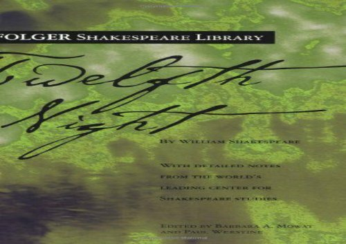 PDF Online Twelfth Night (Folger Shakespeare Library) Review