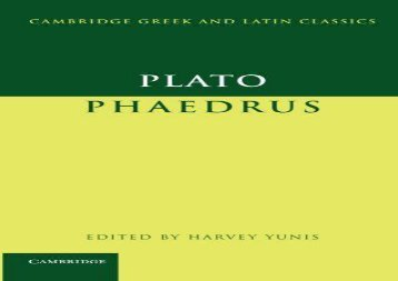Free PDF Plato: Phaedrus (Cambridge Greek and Latin Classics) For Full
