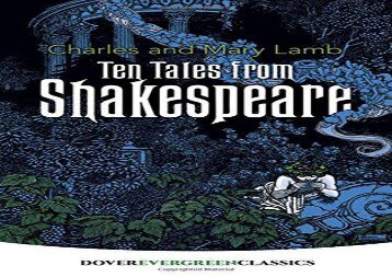 PDF Download Ten Tales from Shakespeare (Dover Children s Evergreen Classics) Any Format