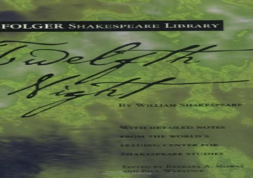 Free PDF Twelfth Night (Folger Shakespeare Library) For Full