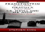 Read Online Frankenstein; Dracula; Dr. Jekyll And Mr. Hyde (Signet Classics) For Full