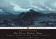 AudioBook The Three Theban Plays:  Antigone ,  Oedipus the King ,  Oedipus at Colonus  (Penguin Classics) For Kindle