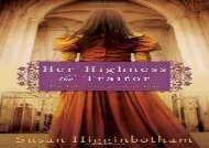 PDF Download Her Highness, the Traitor For Full