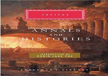 Read Online Annals and Histories (Everyman s Library Classics   Contemporary Classics) Any Format