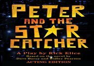 Free PDF Peter and the Starcatcher (Acting Edition) Epub