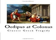 PDF Download Oedipus at Colonus (Classic Greek Tragedy) For Full