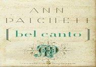 Read Online Bel Canto (P.S.) Epub