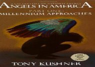 Free PDF Millennium Approaches: 1 (Angels in America) For Full