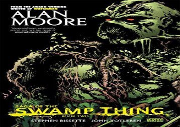Read Online Saga Of The Swamp Thing TP Book 02 For Full
