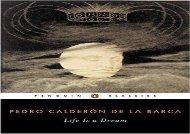Read Online Life is a Dream: (La Vida Es Sueano) (Penguin Classics) For Kindle