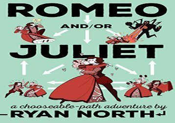 PDF Online Romeo And/Or Juliet: A Chooseable-Path Adventure Any Format
