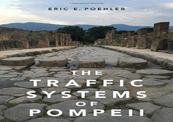 PDF Online The Traffic Systems of Pompeii Review