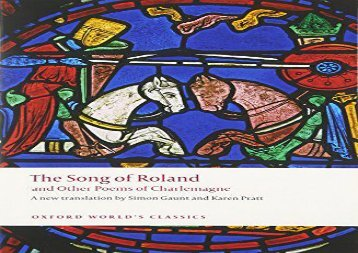 PDF Download The Song of Roland and Other Poems of Charlemagne (Oxford World s Classics) Epub