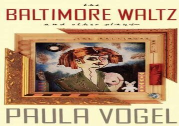 PDF Download The Baltimore Waltz and Other Plays For Kindle