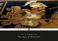 PDF Download The Age of Alexander (Penguin Classics) Any Format