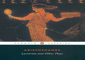 PDF Download Lysistrata and Other Plays (Penguin Classics) For Kindle