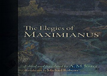 PDF Download The Elegies of Maximianus Epub