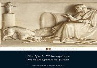 PDF Online The Cynic Philosophers: from Diogenes to Julian (Penguin Classics) Review