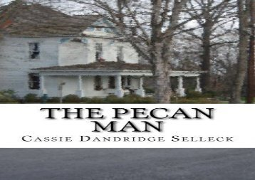 Read Online The Pecan Man For Full