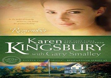 PDF Online Remember Revised Edition (Redemption (Karen Kingsbury)) Any Format