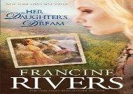PDF Download Her Daughters Dream PB (Marta s Legacy) Epub
