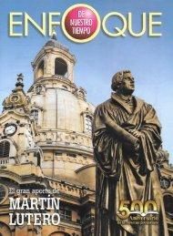 Enfoque de Nuestro Tiempo Octubre 2017 - El Gran Aporte de Martín Lutero