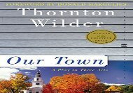 PDF Online Our Town (Perennial Classics) Review