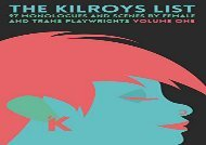 PDF Online The Kilroys List: 97 Monologues and Scenes by Female and Trans Playwrights: 1 Review