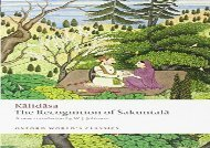 PDF Online The Recognition of Sakuntala A Play In Seven Acts (Oxford World s Classics) For Kindle