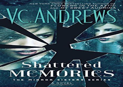 Free PDF Shattered Memories (Mirror Sisters) Review