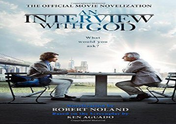 Read Online An Interview with God: Official Movie Novelization Epub