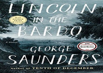 PDF Download Lincoln in the Bardo For Kindle