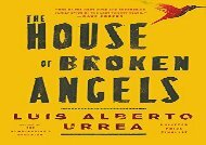 PDF Download The House of Broken Angels Any Format
