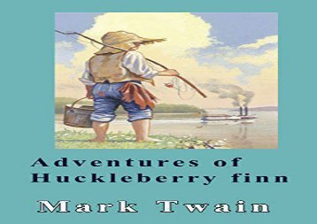 Read Online Adventures of Huckleberry Finn Any Format