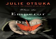 PDF Download When the Emperor Was Divine For Kindle