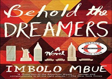 Free PDF Behold the Dreamers (Oprah s Book Club) For Kindle