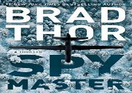 PDF Download Spymaster: A Thriller (The Scot Harvath Series) For Full