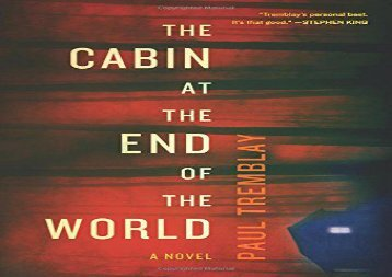 Free PDF The Cabin at the End of the World For Kindle