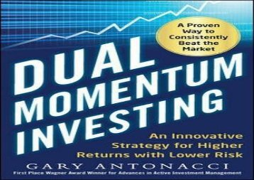 [+]The best book of the month Dual Momentum Investing: An Innovative Strategy for Higher Returns with Lower Risk  [FREE]
