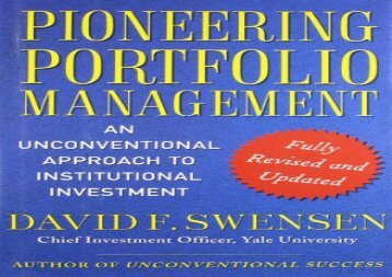 [+]The best book of the month Pioneering Portfolio Management: An Unconventional Approach to Institutional Investment, Fully Revised and Updated  [NEWS]