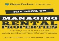[+][PDF] TOP TREND The Book on Managing Rental Properties: A Proven System for Finding, Screening, and Managing Tenants with Fewer Headaches and Maximum Profits [PDF]
