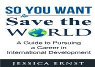 [+]The best book of the month So You Want to Save the World: A Guide to Pursuing a Career in International D  [NEWS]
