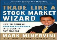 [+]The best book of the month Trade Like a Stock Market Wizard: How to Achieve Super Performance in Stocks in Any Market  [NEWS]