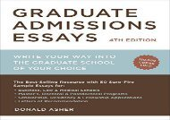 [+]The best book of the month Graduate Admissions Essays, Fourth Edition: Write Your Way Into the Graduate School of Your Choice (Graduate Admissions Essays: Write Your Way Into the)  [DOWNLOAD]