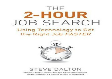 [+][PDF] TOP TREND The 2-Hour Job Search: Using Technology to Get the Right Job Faster  [FREE]