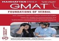 [+]The best book of the month Foundations of GMAT Verbal, 6th Edition (Manhattan Prep GMAT Strategy Guides)  [READ]