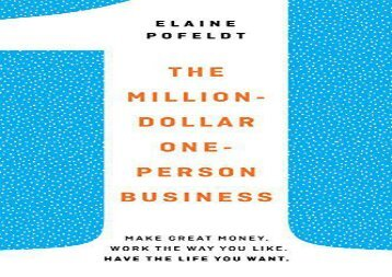 [+]The best book of the month Million-Dollar, One-Person Business: Make Great Money. Work the Way You Like. Have the Life You Want.  [FREE]