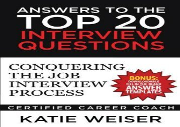 [+]The best book of the month Answers to the Top 20 Interview Questions: Conquering the Job Interview Process  [DOWNLOAD]