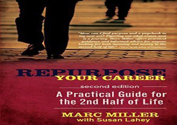 [+]The best book of the month Repurpose Your Career: A Practical Guide for the 2nd Half of Life [PDF]