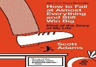 [+][PDF] TOP TREND How to Fail at Almost Everything and Still Win Big: Kind of the Story of My Life [PDF]